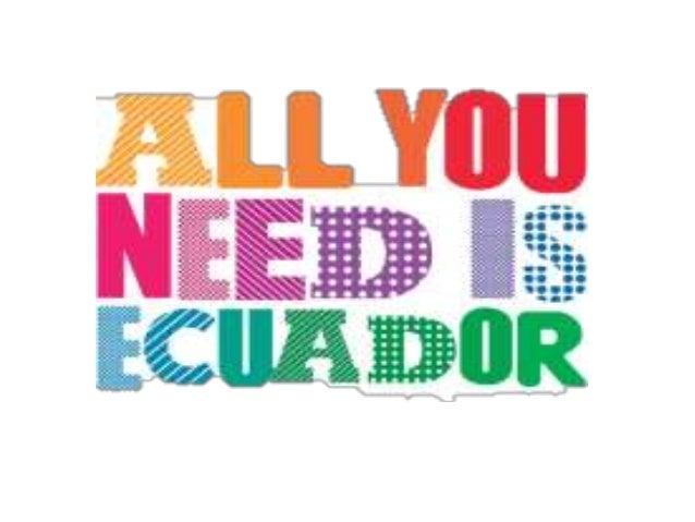 Ecuador… Ubicación: En la parte Occidental de Sudamérica, Entre Colombia y Perú. Idioma oficial: Castellano. Moneda: Dólar...