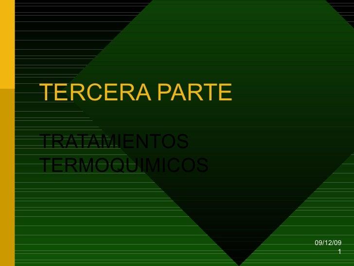 TERCERA PARTE TRATAMIENTOS TERMOQUIMICOS 08/06/09