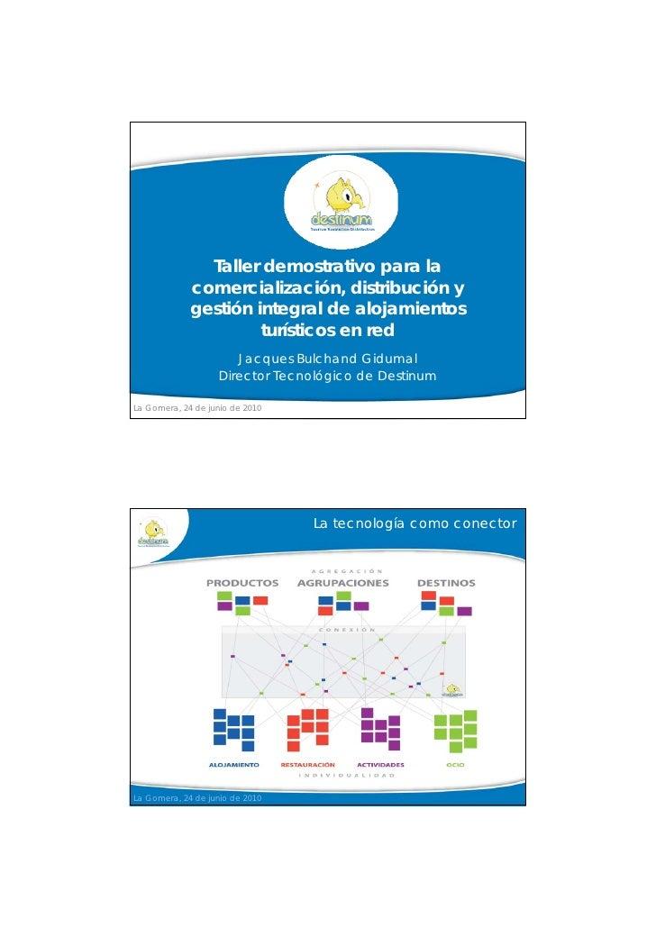 Taller demostrativo para la              comercialización, distribución y              gestión integral de alojamientos   ...