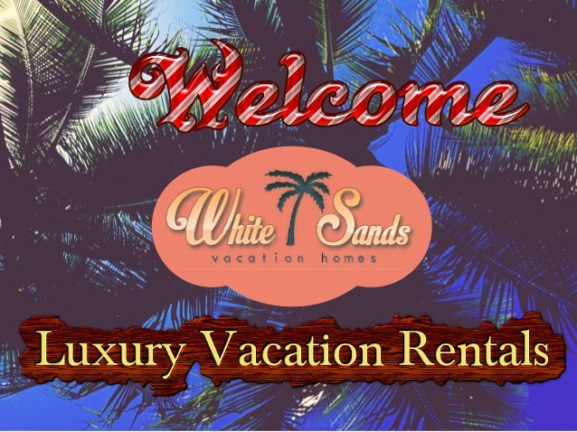 Provide for a Memorable & Boisterous Vacation for the Whole Family.