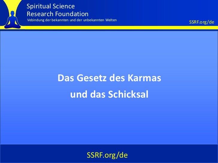Spiritual ScienceResearch FoundationVebindung der bekannten und der unbekannten Welten                                    ...