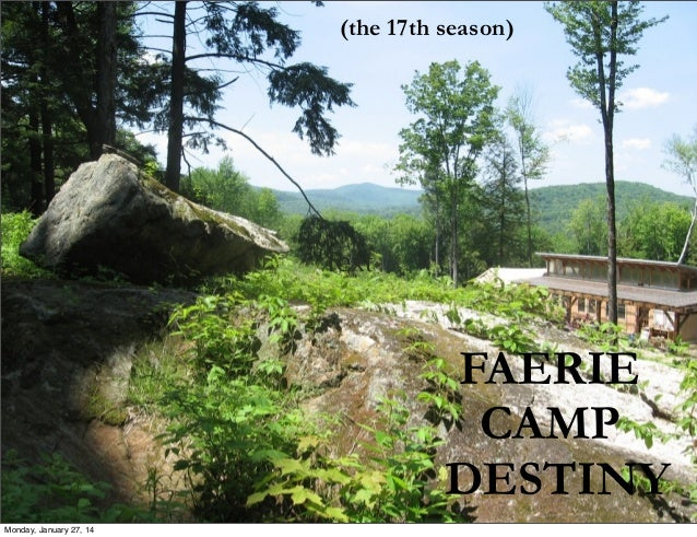(the 17th season)  Text  FAERIE CAMP DESTINY Monday, January 27, 14