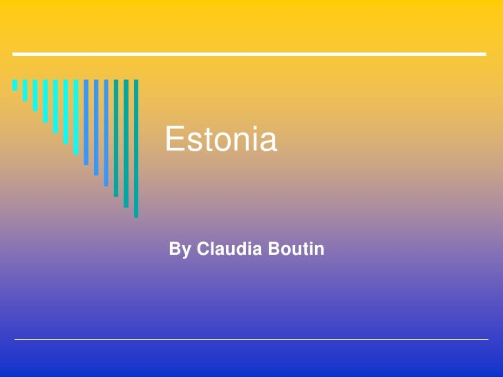 Estonia   By Claudia Boutin