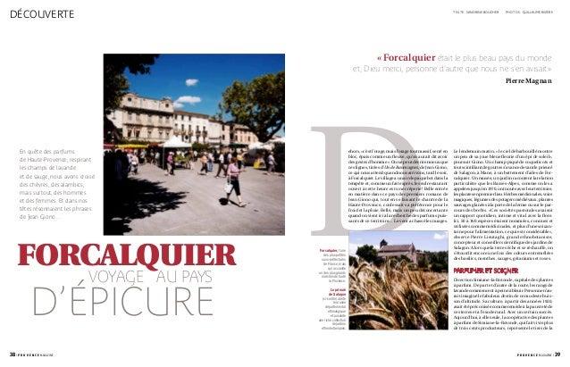 découverte 38 / p r o v e n c e magazine p r o v e n c e magazine / 39 texte: sandrine boucher Forcalquier, l'une des plu...