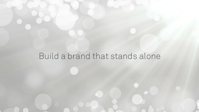 Problem Solution Brand Build a brand that is focused on the exact problem you're solving.