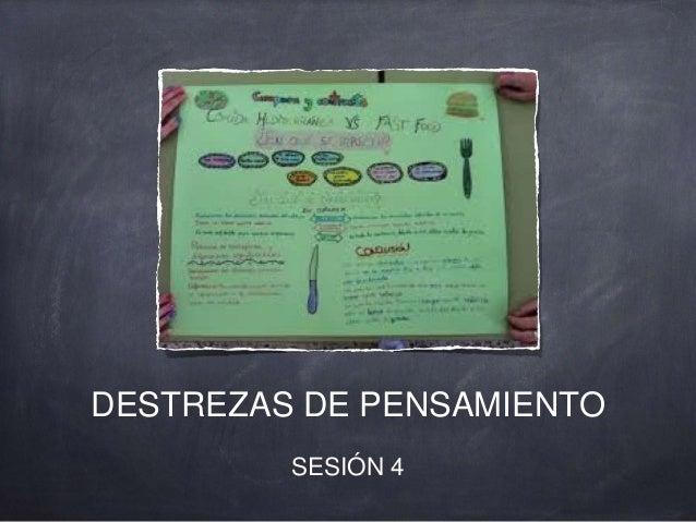 DESTREZAS DE PENSAMIENTO SESIÓN 4