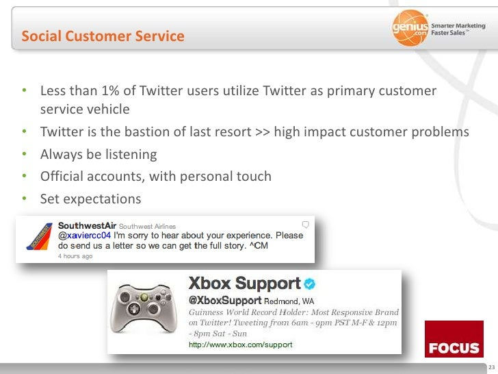 Social Customer Service<br />Less than 1% of Twitter users utilize Twitter as primary customer service vehicle<br />Twitte...