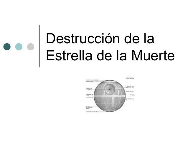 Destrucción de la Estrella de la Muerte