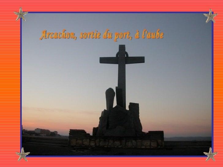 Arcachon, sortie du port, à l'aube