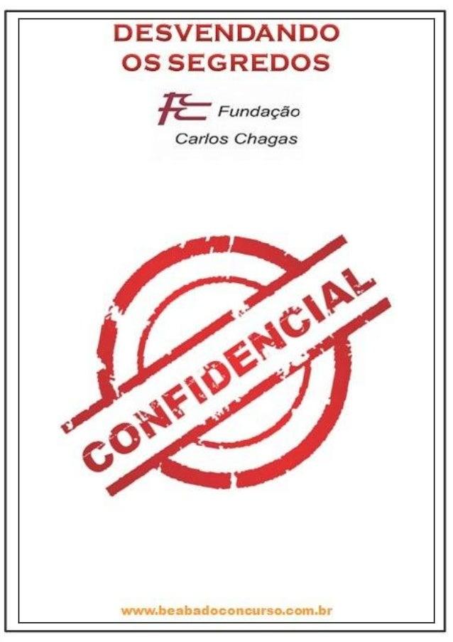 OS SEGREDOS DA FCC1Autor: Professor Alison Rocha www.beabadoconcurso.com.br Todos os direitos reservados