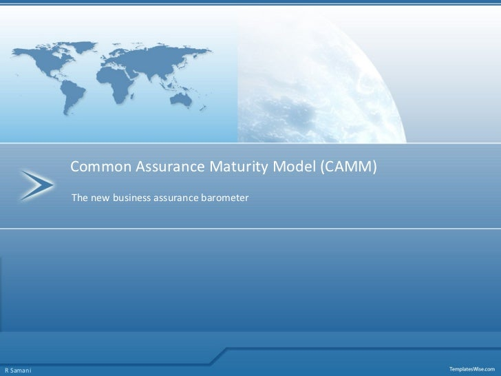 The new business assurance barometer Common Assurance Maturity Model (CAMM) R Samani