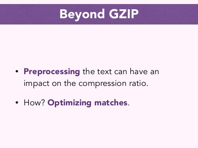 How GZIP works    in 10 minutes