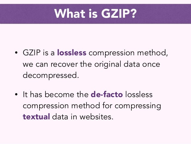 How GZIP works... in 10 minutes Slide 3