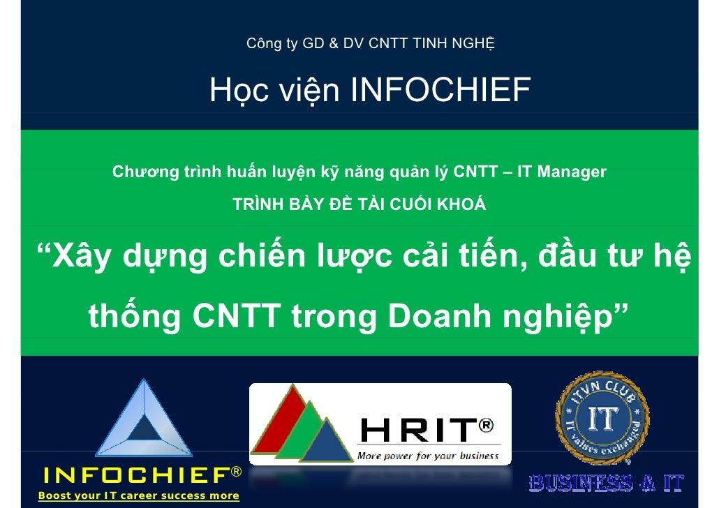 Công ty GD & DV CNTT TINH NGHỆ                           Học viện INFOCHIEF            Chương trình huấn luyện kỹ năng quả...