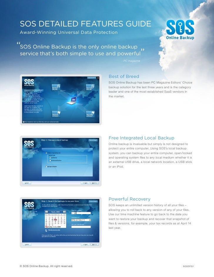"""SOS DETAILED FEATURES GUIDE  Award-Winning Universal Data Protection   """"SOS Online Backup is the only online backup  servi..."""
