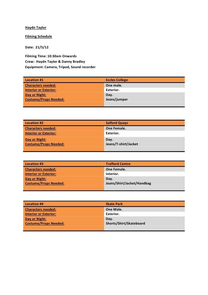 Haydn TaylorFilming ScheduleDate: 21/5/12Filming Time: 10:30am OnwardsCrew: Haydn Taylor & Danny BradleyEquipment: Camera,...