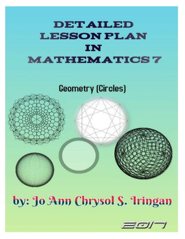 Detailed lesson plan in mathematics 7 (circles)