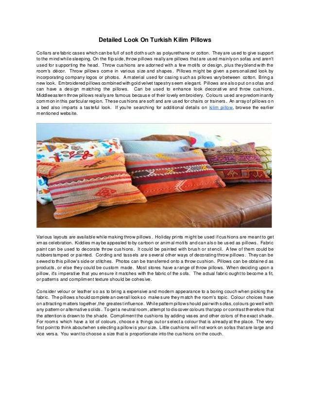 Detailed Look On Turkish Kilim Pillows Collars are fabric cases which can be full of soft cloth such as polyurethane or co...