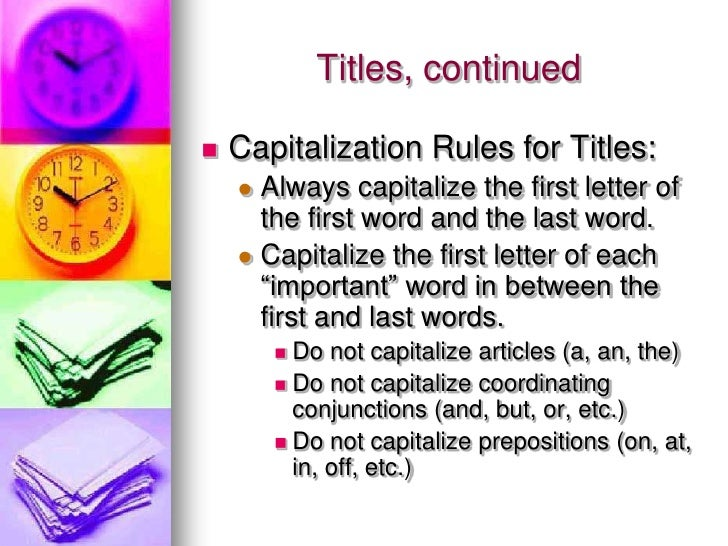 rules for writing titles in essays Capitalization although there are observe the following rules for capitalizing multiple word titles and proper nouns scientific writing tends to minimize.