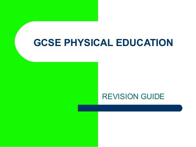 GCSE PHYSICAL EDUCATIONREVISION GUIDE