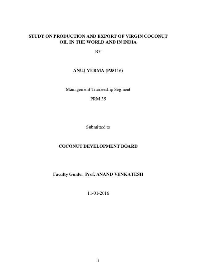 Detailed study on virgin coconut oil