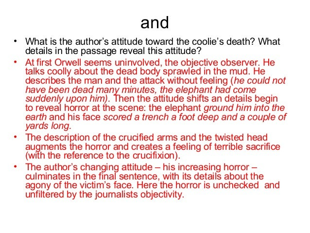 describes his of pathos in shooting an elephant Which of the best describes the speaker's attitude toward the duchess  pathos which excerpt from george orwell's shooting an elephant best exemplifies a.