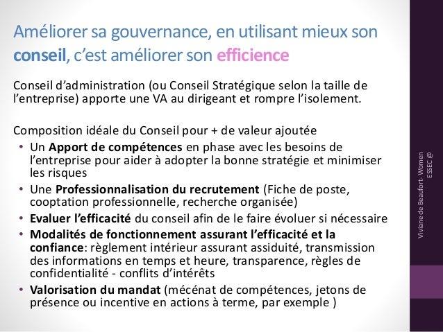 Améliorer sa gouvernance, en utilisant mieux son conseil, c'est améliorerson efficience Conseil d'administration (ou Conse...