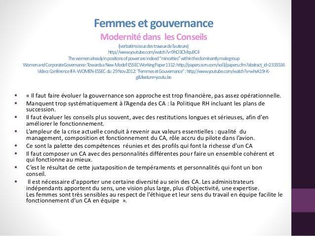 Femmeset gouvernance Modernitédans lesConseils (verbatimsissusdestravauxdel'auteure) http://www.youtube.com/watch?v=9hO3CM...