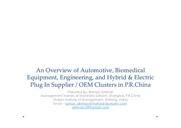 An  Overview  of  Automotive,  Biomedical   Equipment,  Engineering,  and  Hybrid  &  Electric   Plug  In  Supplier  /  OE...