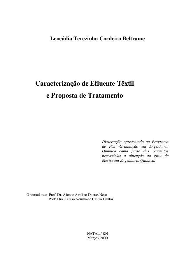 Leocádia Terezinha Cordeiro Beltrame  Caracterização de Efluente Têxtil e Proposta de Tratamento  Dissertação apresentada ...