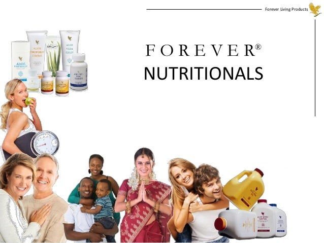 Forever Living Products F O R E V E R® NUTRITIONALS