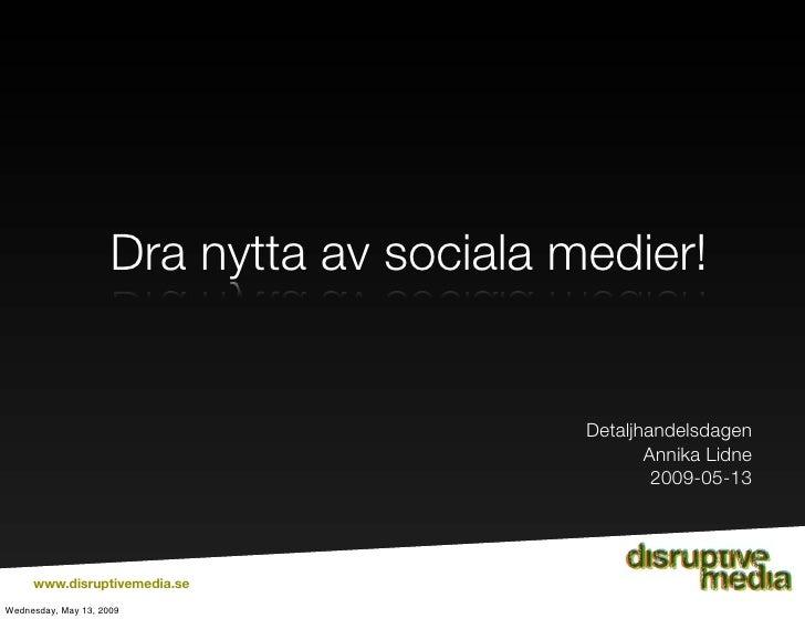 Dra nytta av sociala medier!                                              Detaljhandelsdagen                              ...
