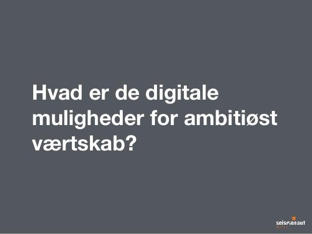 Det ambitiøse værtsskab - digitale touchpoints Slide 3