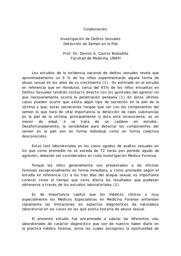 Colaboración:                     Investigación de Delitos Sexuales                       Detección de Semen en la Piel.  ...