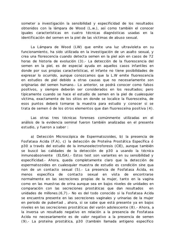 someter a investigación la sensibilidad y especificidad de los resultadosobtenidos con la lámpara de Wood (L.w.), así como...