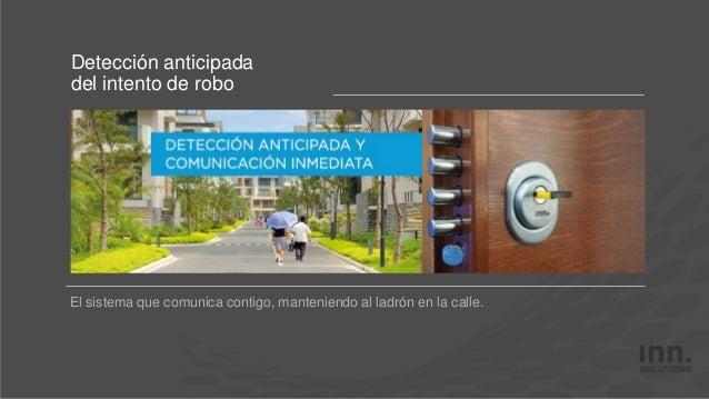 El sistema que comunica contigo, manteniendo al ladrón en la calle. Detección anticipada del intento de robo