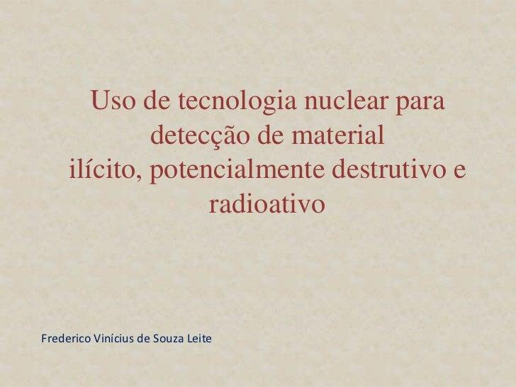 Detecção Material Ilícito   Slide 2
