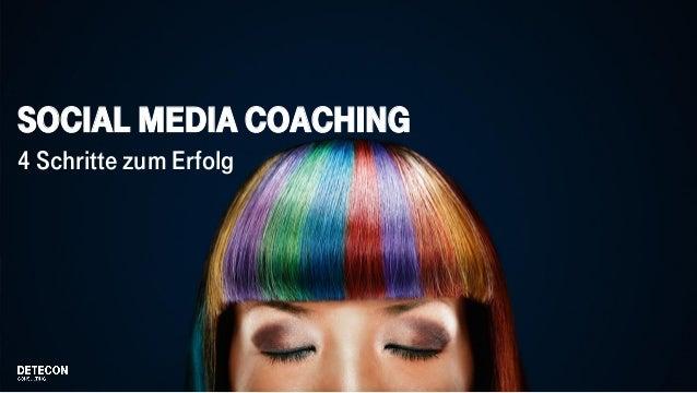 Social Media Coaching 4 Schritte zum Erfolg