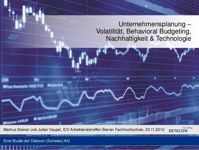 Unternehmensplanung –                                                    Volatilität, Behavioral Budgeting,               ...