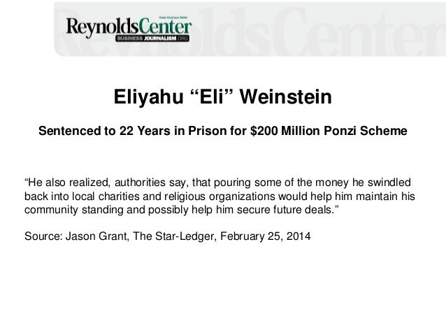 """Eliyahu """"Eli"""" Weinstein Sentenced to 22 Years in Prison for $200 Million Ponzi Scheme """"He also realized, authorities say, ..."""