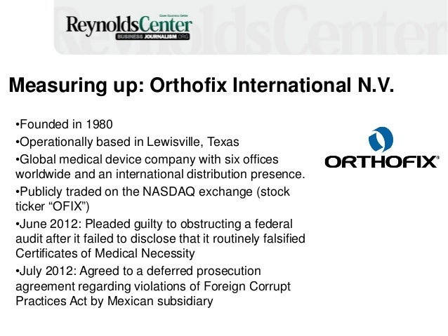 Measuring up: Orthofix International N.V. •Founded in 1980 •Operationally based in Lewisville, Texas •Global medical devic...