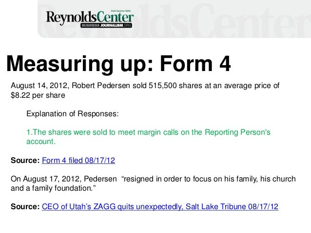Measuring up: Form 4 August 14, 2012, Robert Pedersen sold 515,500 shares at an average price of $8.22 per share Explanati...