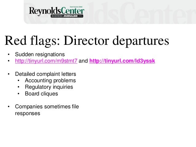 Red flags: Director departures • Sudden resignations • http://tinyurl.com/m9stmt7 and http://tinyurl.com/ld3yssk • Detaile...