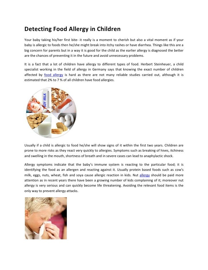 Detecting Food Allergy in ChildrenYour baby taking his/her first bite- it really is a moment to cherish but also a vital m...