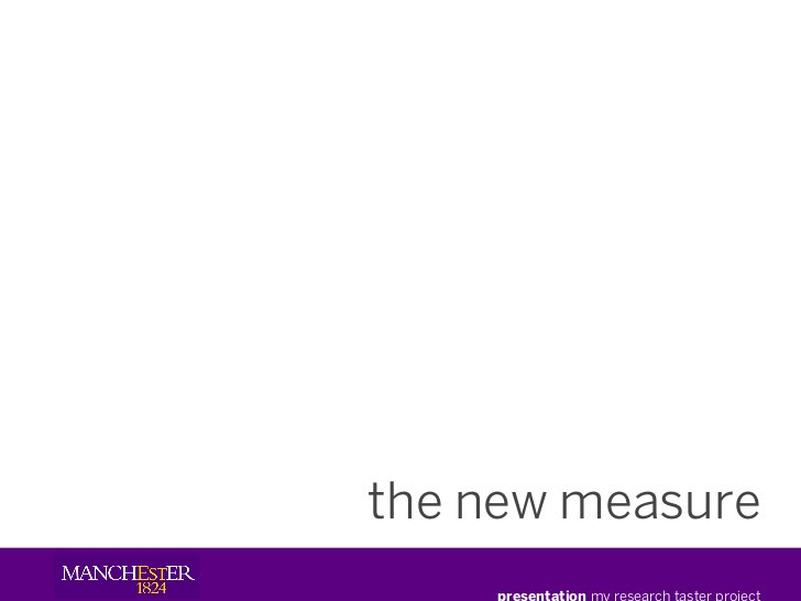 the new measure