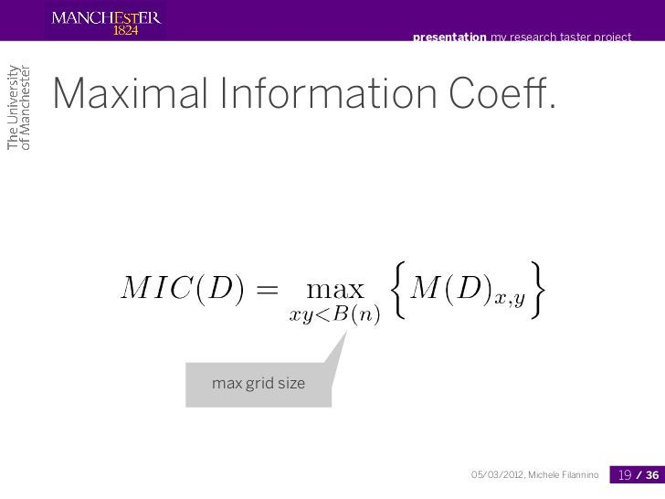 presentation my research taster projectMaximal Information Coeff.       max grid size                                 05/03...