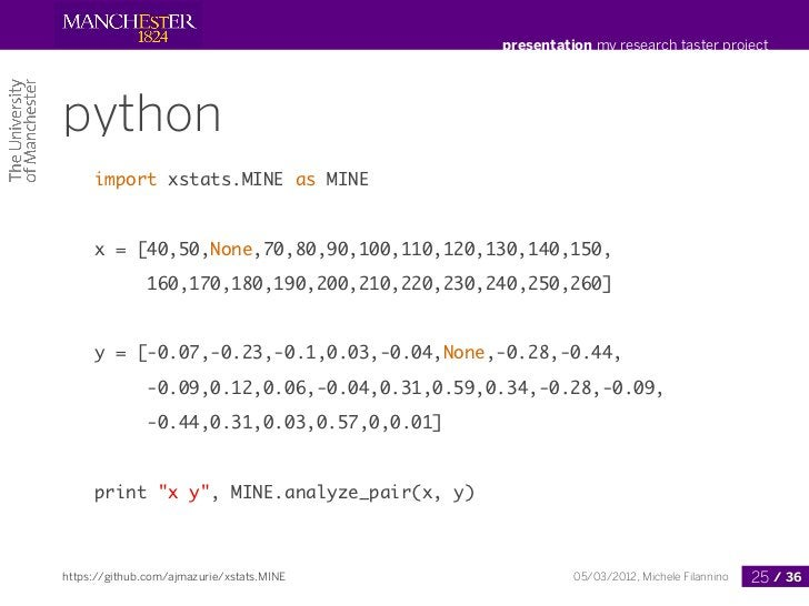 presentation my research taster projectpython     import xstats.MINE as MINE     x = [40,50,None,70,80,90,100,110,120,130,...