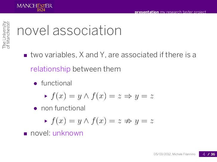 presentation my research taster projectnovel association ■ two variables, X and Y, are associated if there is a   relation...