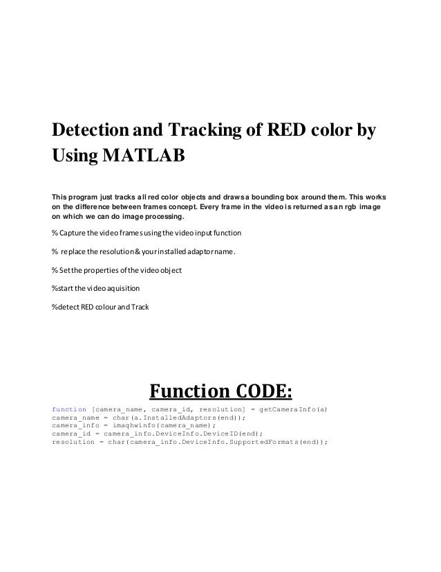 Detection and tracking of red color by using matlab