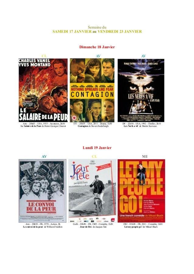 Semaine du SAMEDI 17 JANVIER au VENDREDI 23 JANVIER Dimanche 18 Janvier CL AV AV Arte – 20h45 – USA, 1953 – Aventures, 2h3...